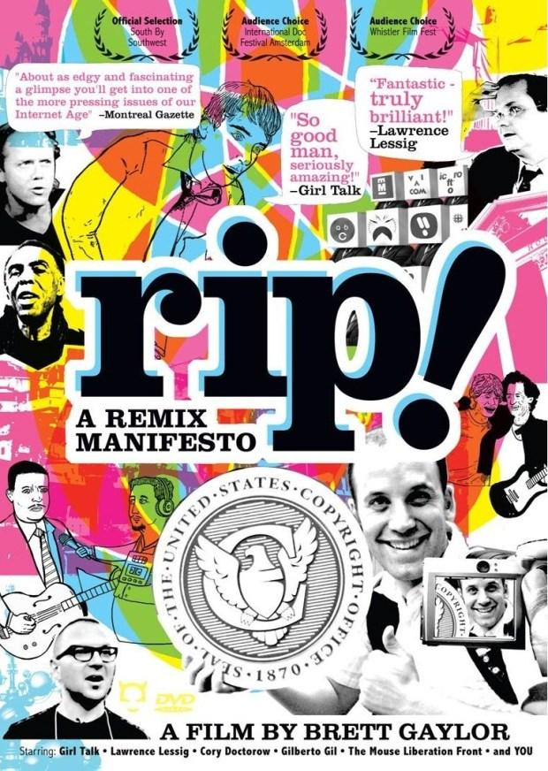 RIP Remix Manifesto